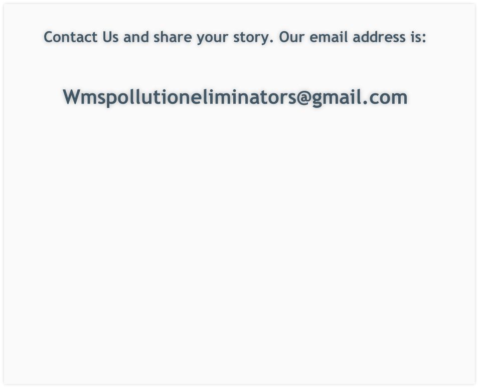 Contact Us and share your story. Our email address is: